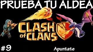 PRUEBA TU ALDEA #9 - Anikilo - A por todas con Clash of Clans - Español