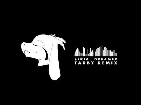 Silva Hound ft. MandoPony - Serial Dreamer (Tarby Remix)