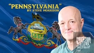 Pennslyvania's New State Song - Preston & Steve's Daily Rush