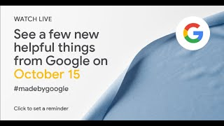 Watch Google Pixel 4 Launch Event Live Stream | Pixelbook Go | New Nest Home Mini