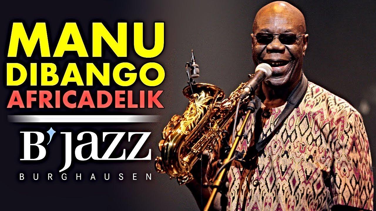 "Manu Dibango ""Africadelik"" - Jazzwoche Burghausen Maxresdefault"
