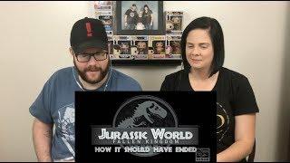 How Jurassic World Fallen Kingdom Should Have Ended Reaction