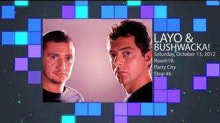 Layo & Bushwacka! @ Room18 Taipei, October 13, 2012