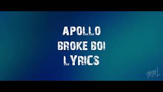 Apollo - Broke Boi Lyrics