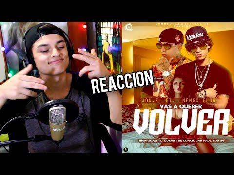 Jon Z - Vas A Querer Volver ft. Ñengo Flow Reaccion !