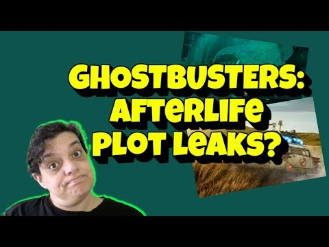 #Ghostbusters Afterlife Trailer Reaction and Plot Leaks