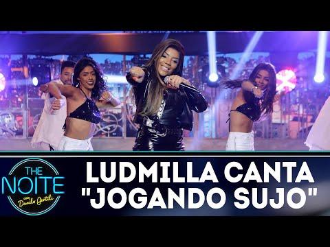 Ludmilla canta Jogando Sujo  The Noite 080818