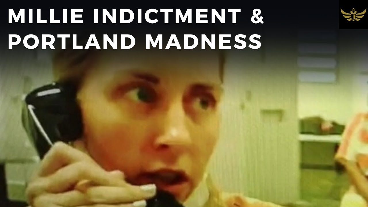 Millie indictment & Assange. Portland madness & Adam Haner (Before the Video)