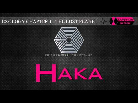 [EXO/1CD] 02. HAKA [EXOLOGY CHAPTER 1: THE LOST PLANET]