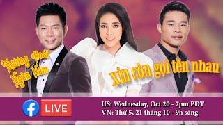 Livestream với Trần Thái Hoà, Ngọc Ngữ, Châu Ngọc Hà, Anh Dũng | Oct 20