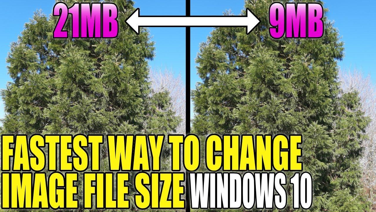 Fastest Way To Reduce Image File Size In Windows 10   ComputerSluggish