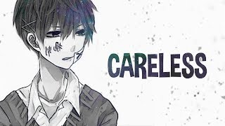 Download lagu Nightcore - Careless (Lyrics)