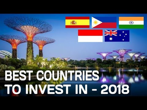 Top 10 Best Countries To Invest In 2018