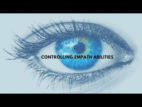 How to control Empath abilities...