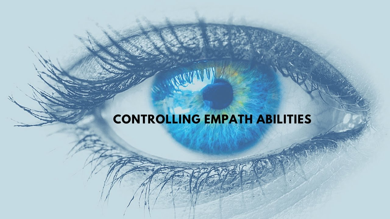 How to control Empath abilities