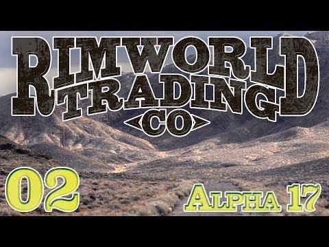 Rimworld Alpha 17 | Ep 2 - Rimworld Trading Company