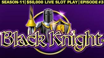 High Limit Blazing Gems & Black Knight Slot Machines Live Play | SEASON-11 | EPISODE #3