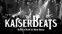 The KaiserBeats (live) - Rock 'n' Roll & Beat of the 50's & 60's