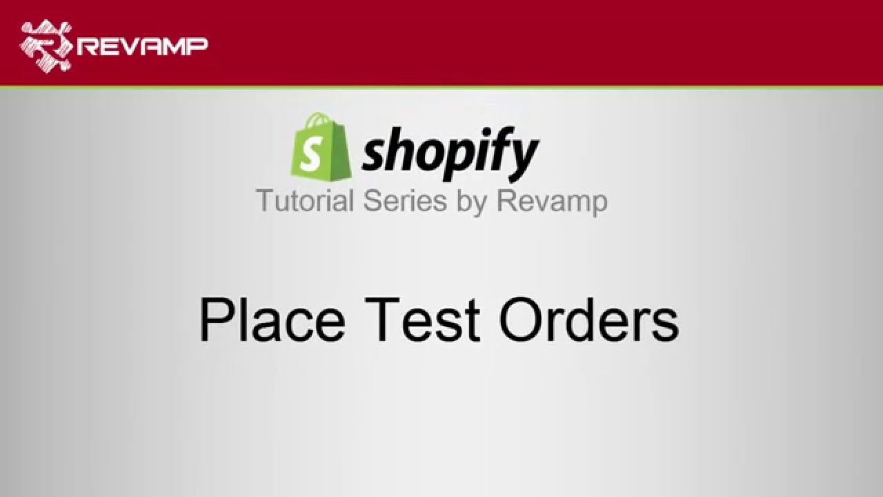 How to Place Test Orders on Shopify