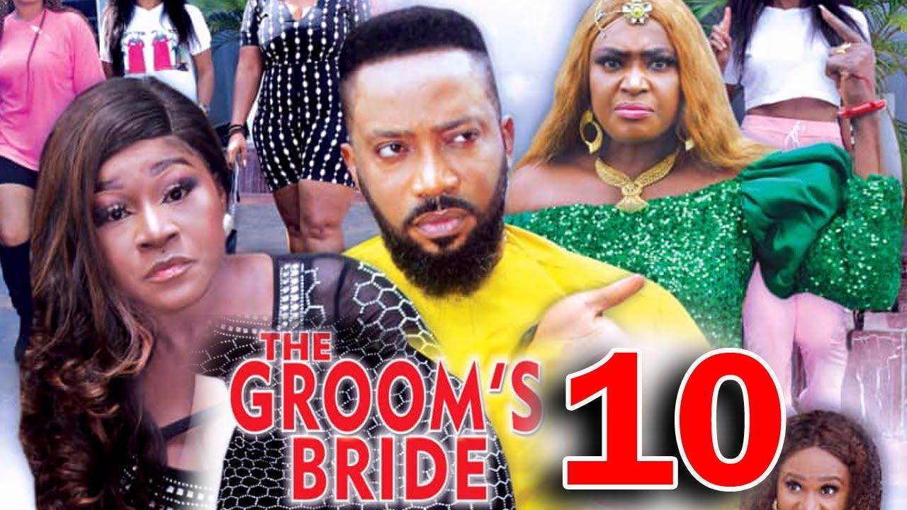 Download THE GROOMS BRIDE SEASON 10 - Fredrick Leonard New Movie 2021 Latest Nigerian Nollywood Movie