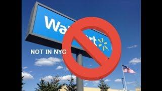 """Why there is no """"Walmart"""" in NYC. Porque no walmart en New York City."""
