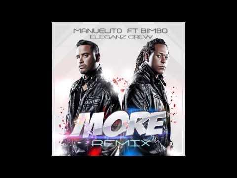 More Remix   Bimbo Ft  Manuelito Mix Colectivo Eleganz Crew!