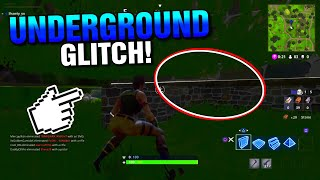 HOW TO DO THE UNDERGROUND GLITCH IN FORTNITE! - HIDDEN GLITCH SPOT IN FORTNITE