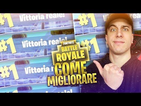 COME MIGLIORARE SU FORTNITE BATTLE ROYALE!