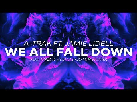 A-Trak Ft. Jamie Lidell - We All Fall Down (Joe Maz & Adam Foster Remix)