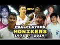 List of PBA Player MONIKERS and Nicknames (Part 2)