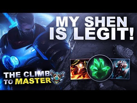 MY SHEN IS LEGIT! - Climb to Master | League of Legends