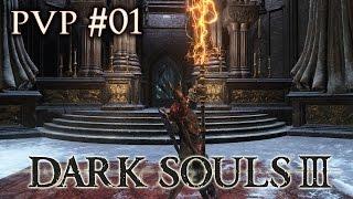 Dark Souls III - PT-BR PVP #01 a lança zueira e os bebedores de dolly !