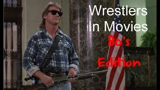 Wrestlers In Movies (1980's Edition)