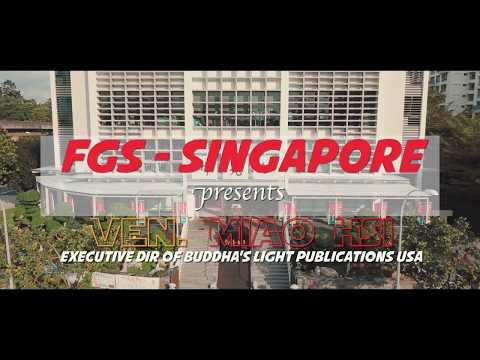 Ven. Miao Hsi Dharma Talk 2017 - FGS Singapore