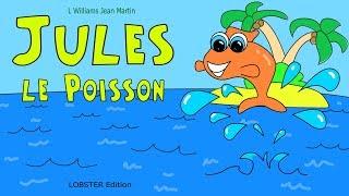 Video Jules le poisson - une histoire rafraichissante pour les enfants download MP3, 3GP, MP4, WEBM, AVI, FLV November 2017