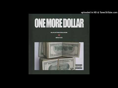 Download Brayke - One More Dollar (prod. OUHBOY)