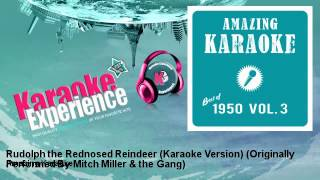 Amazing Karaoke - Rudolph the Rednosed Reindeer (Karaoke Version)