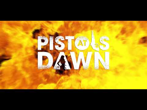 Pistols at Dawn Music Video