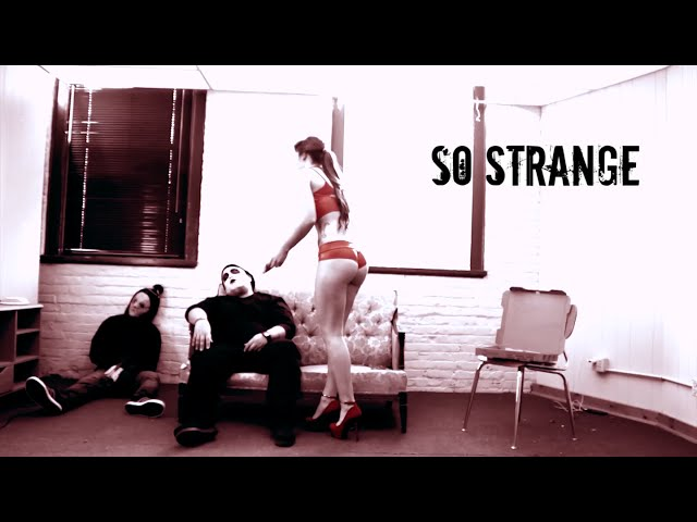 So Strange Ft. Kid Dope