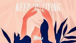 Tobu Keep On Living.mp3