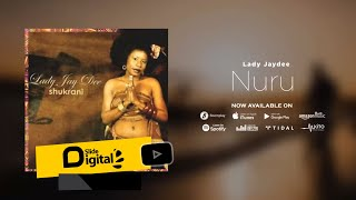 Lady Jaydee  - NURU (Official Audio)