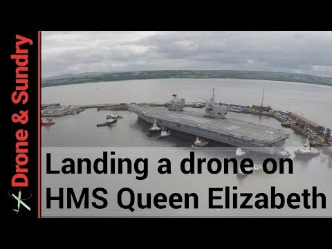 Land a drone on HMS Queen Elizabeth | Not a VLOG #2