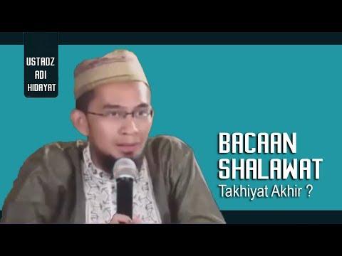 Bacaan Shalawat Pada Tahiyat Akhir Yang Benar Seperti Apa Ustadz Adi Hidayat Lc Ma