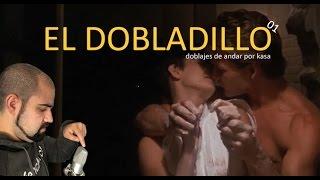Gambar cover El Dobladillo   Capítulo 1 doblajes de andar por kasa.