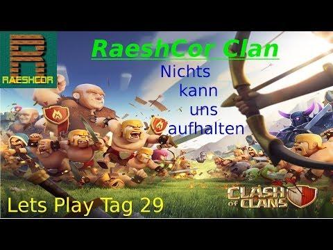 Clash of Clans RaeshCor Clan Lets Play | Juwelenkisten Cheat? | Neues Ziel: 75000