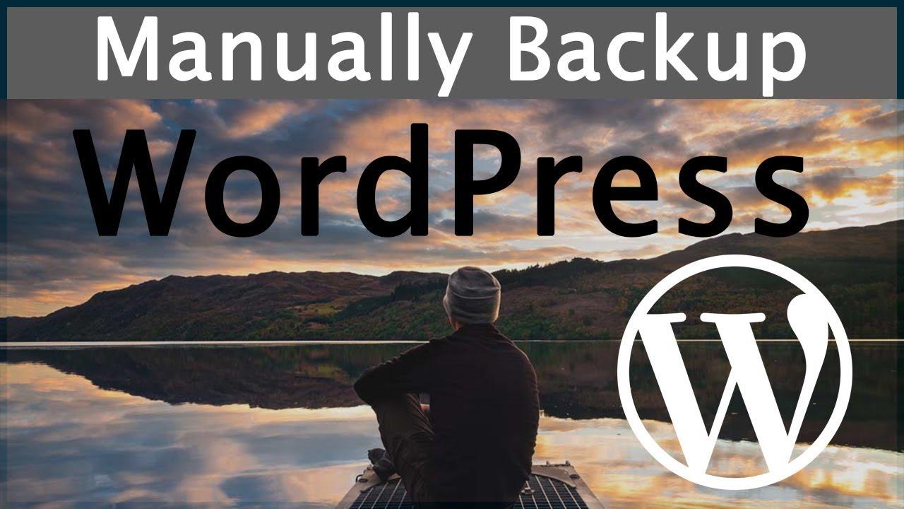 how to backup wordpress manually