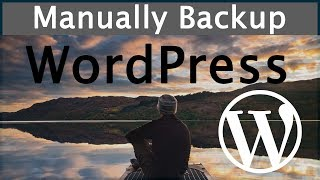 How to Manually Backup & Restore WordPress Database Files & Folders Without Plugins