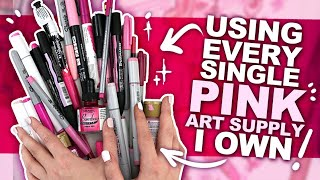 CAN'T 'PINK' OF A BETTER COLOR?! | Art Using Every PINK PEN, PENCIL, MARKER, WATERCOLOR, ETC I Own