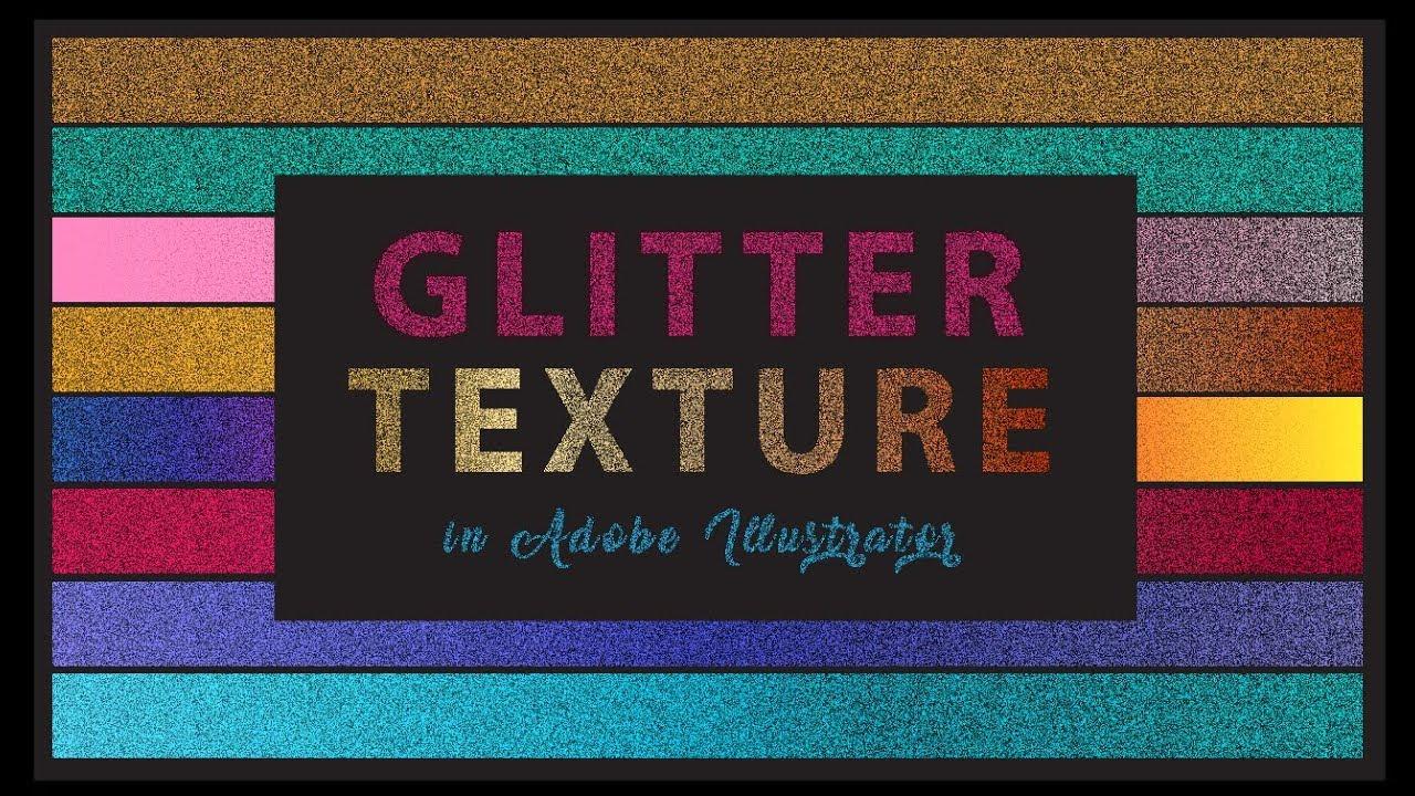 Glitter Effect Illustrator Glitter Texture Glitter Text