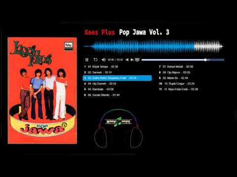 Koes Plus – Pop Jawa Vol. 3 | 𝗕𝗮𝗻𝗸𝗺𝘂𝘀𝗶𝘀𝗶